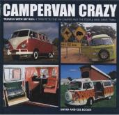 Campervan Crazy NOW £9.95!  (RRP £16.95) Travels with My Bus: a Tribute to the VW Camper and the People Who Drive Them